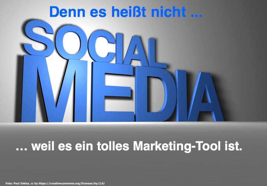 Social Media ist nicht bloß ein Marketing Tool …