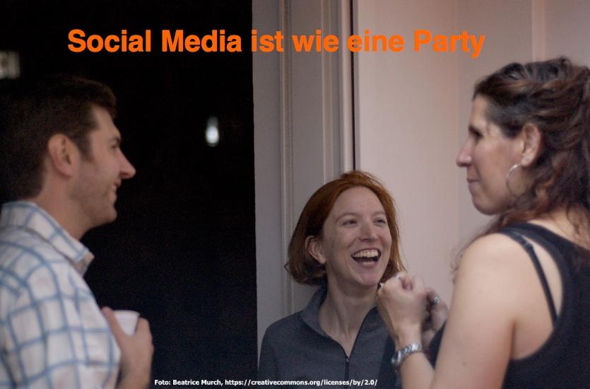 Gute Social Media Arbeit ist, wie eine Konversation auf einer Party im Gange zu halten.